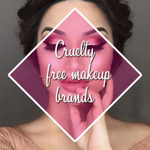 Pamper yourself with these 10 cruelty-free makeup brands!