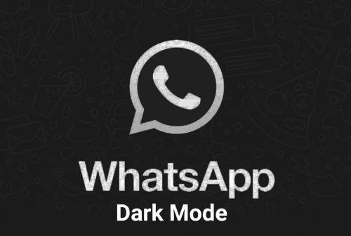 Whatsapp Dark Mode : Full Info | Enable Whatsapp Latest Version