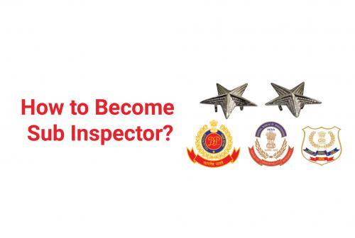 How To Become Sub-Inspector: Delhi Police | CBI | NIA | CBN